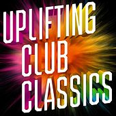 Uplifting Club Classics (Remixes) de Various Artists