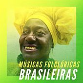 Músicas Folclóricas Brasileiras by Various Artists