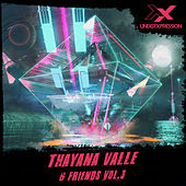 Thayana Valle & Friends Vol.3 de Thayana Valle