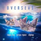 Overseas by Alkaline & Serena Rigacci