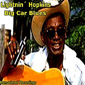 Big Car Blues von Lightnin' Hopkins