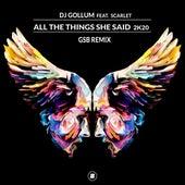 All the Things She Said 2k20 (GSB Remix) by DJ Gollum