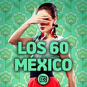 Los 60 México by Various Artists