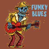 Funky Blues by Various Artists