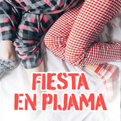 Fiesta En Pijama by Various Artists