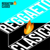 Reggaeton �� clásico von Various Artists