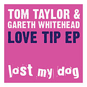 Love Tip EP by tom taylor