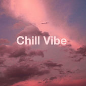 Chill Vibe fra Various Artists
