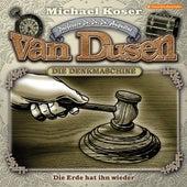Folge 24: Die Erde hat ihn wieder von Professor Dr. Dr. Dr. Augustus van Dusen