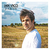 Y al Fin, La Luz de Ian Vico