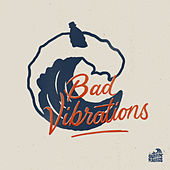 Bad Vibrations by Surfin' Plastics