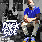Dark Side von Dre Cee