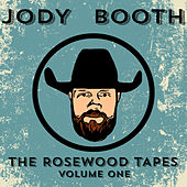 The Rosewood Tapes Volume One by Jody Booth