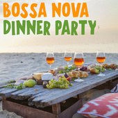 Bossa Nova Dinner Party de Various Artists