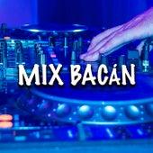 MIX BACÁN de Various Artists