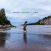 Libre von Amanda Martinez