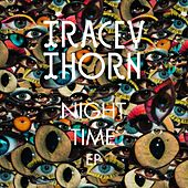 Night Time EP by Tracey Thorn