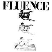 Fluence by Fluence