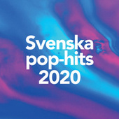 Svenska Pop Hits 2020 by Various Artists