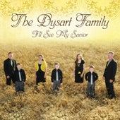 I'll See My Savior by The Dysart Family