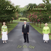 Let Us Sing by Joyful Sounds
