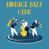 Vintage Jazz Club by Various Artists
