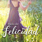 Bailo de Felicidad von Various Artists