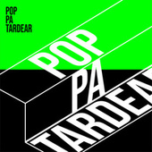 Pop pa tardear by Various Artists