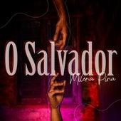 O Salvador de Milena Pina