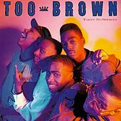 Takin' No Shorts by TOO BROWN