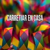 Carretiar en casa by Various Artists