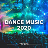 Dance Music 2020 by Various Artists