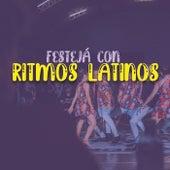Festejá con ritmos latinos de Various Artists