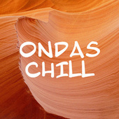 Ondas Chill by Various Artists