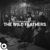 Fire (OurVinyl Sessions) by The Wild Feathers