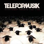 Everybody Breaks the Line de Telepopmusik