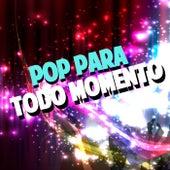 POP para todo momento de Various Artists