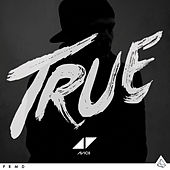 True (Bonus Edition) by Avicii