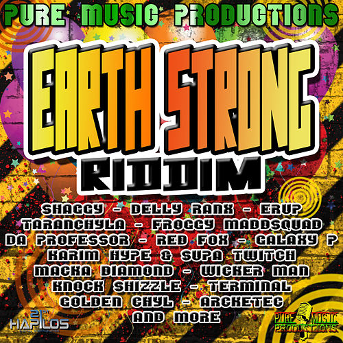 Earth Strong Riddim by Various Artists