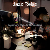 Background Music for Remote Work de Jazz Relax