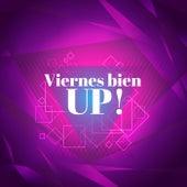 Viernes bien UP! by Various Artists