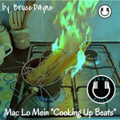 Mac Lo Mein | Cooking up Beats (Instrumental) by BruceDayne