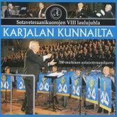 Karjalan kunnailta - Sotaveteraanikuorojen VIII laulujuhla von Eri Esittäjiä