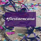 #fiestaencasa de Various Artists