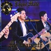 Me La Avente by Jaque Mate