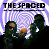 Put Your Thoughts On Remote Control von The Spaced