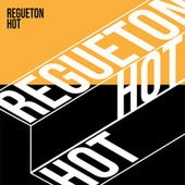 REGUETON HOT de Various Artists