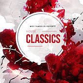 Most Famous UK Presents House Classics by Various Artists