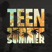 Teen Summer de Various Artists
