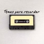 Temas para recordar by Various Artists